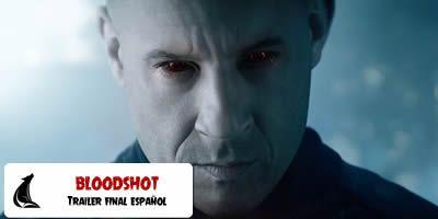 Tráiler Final Español de Bloodshot